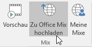 Abb. 14 Befehl Zu Office Mix hochladen